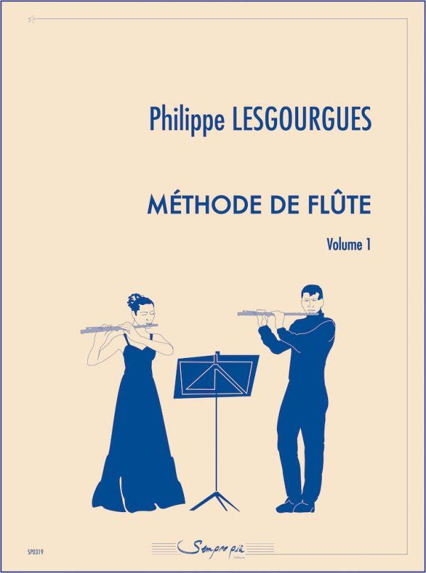 Méthode de flûte (vol1) - Philippe Lesgourgues Editions Sempre Più