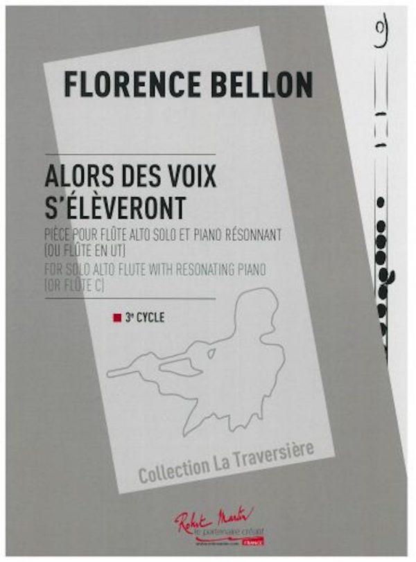 Florence Bellon : ALORS DES VOIX S'ÉLÈVERONT