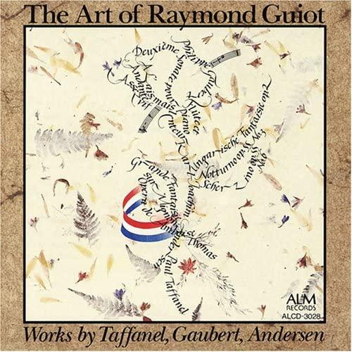 CD - L'ART DE RAYMOND GUIOT - Raymond Guiot Flûte Traversière