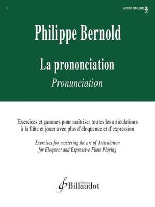 LA PRONONCIATION - Philippe Bernold