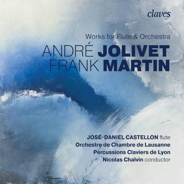 MARTIN & JOLIVET : OEuvres pour flûte et orchestre